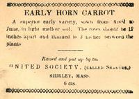 Early Horn Carrot. United Society (Called Shakers) Shirley, Mass