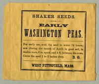 Shaker Seeds. Early Washington Peas. D.G. West Pittsfield, Mass.