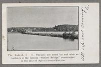 """Enfield N.H., Shakers are noted far and wide as builders of the famous """"Shaker Bridge"""" constructed in the year 1848 at a cost of $10,000 [front]"""