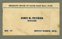 Israelite House of David Base Ball Club, John R. Tucker Manager