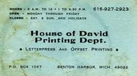 House of David Printing Dept. Letterpress and offset printing P.O. Box 1067, Benton Harbor, Mich. 49022