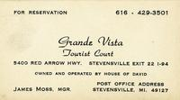 Grande Vista Tourist court 5400 Red Arrow Hwy. Stevensville exit 22 I-94
