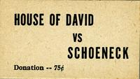 House of David vs Schoeneck Donation  --  75cents